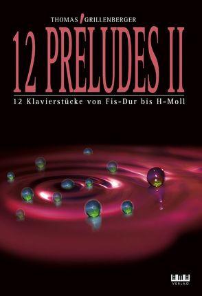 12 Préludes Band 2 für Klavier von Grillenberger,  Thomas