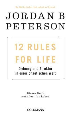 12 Rules For Life von Ingendaay,  Marcus, Mueller,  Michael, Peterson,  Jordan B.
