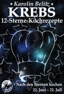 12-Sterne-Kochrezepte KREBS von Belitz,  Karolin