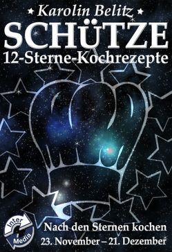 12-Sterne-Kochrezepte SCHÜTZE von Belitz,  Karolin
