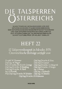 12. Talsperrenkongreß in Mexiko 1976 von Demmer,  W., Fenz,  R., Finger,  W., Ganser,  O., Grengg,  H., Heigerth,  G., Kießling,  H., Neiger,  F., Partl,  R., Rainer,  J., Rienößl,  K., Schnelle,  P., Schober,  W., Stäuble,  H., Widmann,  R.