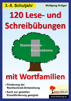 120 Lese- und Schreibübungen mit Wortfamilien von Krueger,  Wolfgang