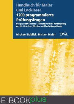 1200 programmierte Prüfungsfragen von Bablick,  Michael, Maier,  Miriam