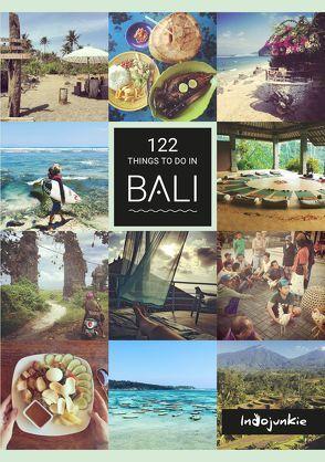 122 Things to Do in Bali von Hess,  Petra, Melissa,  Schumacher