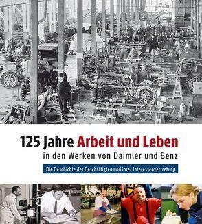 125 Jahre Arbeit und Leben in den Werken von Daimler und Benz von Faber,  Jochen, Fattmann,  Rainer