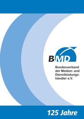 125 Jahre BMD Bundesverband der Medien- und Dienstleistungshändler e.V.