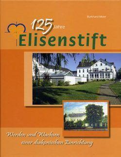 125 Jahre Elisenstift von Meier,  Burkhard