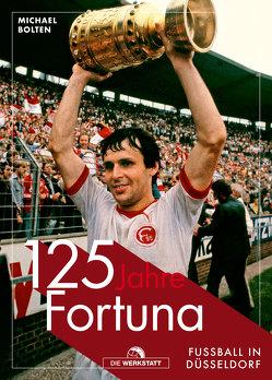125 Jahre Fortuna von Bolten,  Michael
