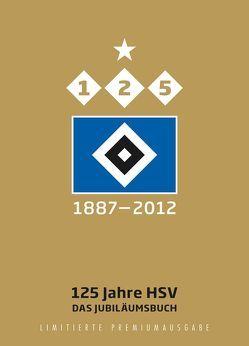 125 Jahre HSV von Skrentny,  Werner, Spiegelberg,  Stephan