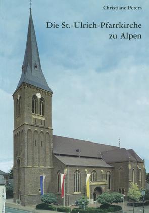 125-jähriges Jubiläum der Pfarrkirche St. Ulrich in Alpen von Peters,  Christiane