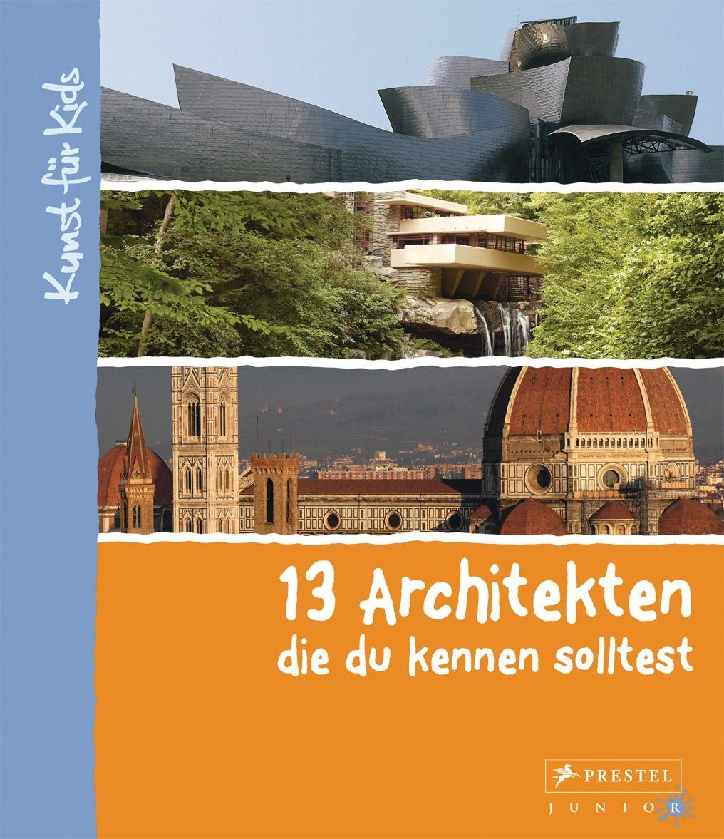 Architektur f r kinder alle b cher und publikation zum thema - Bekannte architekten ...