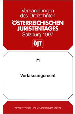 13. Österreichischer Juristentag 1997 Verfassungsrecht von Barfuss,  Walter
