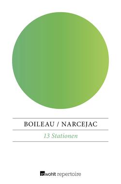 13 Stationen von Boileau,  Pierre, Fock,  Brigitte, Narcejac,  Thomas