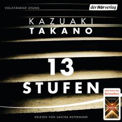 13 Stufen von Mangold,  Sabine, Rotermund,  Sascha, Takano,  Kazuaki