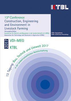 13. Tagung: Bau, Technik und Umwelt 2017 in der landwirtschaftlichen Nutztierhaltung von KTBL