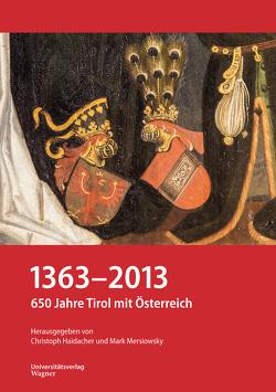 1363-2013 von Haidacher,  Christoph, Mersiowsky,  Mark
