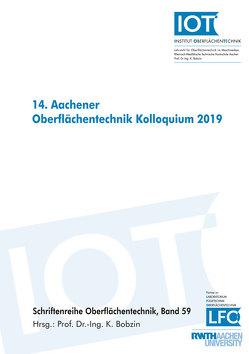 14. Aachener Oberflächentechnik Kolloquium 2019 von Bobzin,  Kirsten