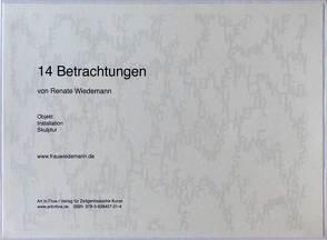 14 Betrachtungen von Renate Wiedemann von Oppelt,  Ulrike, Overberg,  Heike, Wiedemann,  Renate