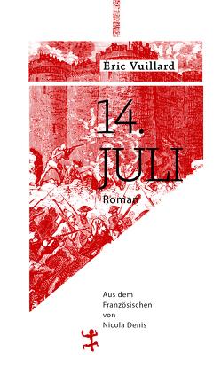 14. Juli von Denis,  Nicola, Vuillard,  Éric