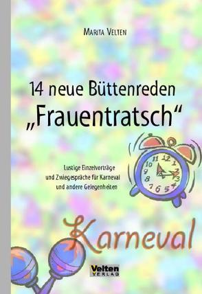 """14 Neue Büttenreden """"Frauentratsch"""""""