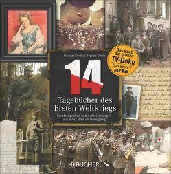 14 – Tagebücher des Ersten Weltkriegs von LOOKS Film & TV Produktionen GmbH,  Florian, LOOKS Film & TV Produktionen GmbH,  Gunnar, Wiesner,  Linde