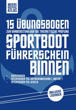 15 Fragebogen Sportbootführerschein Binnen von Meier,  Swen