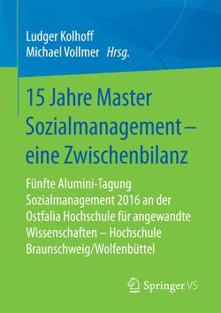 15 Jahre Master Sozialmanagement – eine Zwischenbilanz von Kolhoff,  Ludger, Vollmer,  Michael