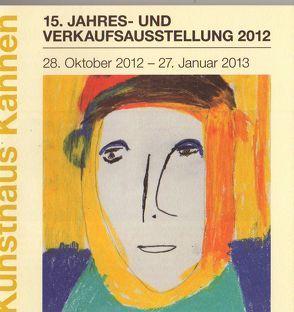 15. Jahresausstellung Kunsthaus Kannen von Emmerich,  Ralf, Inckmann,  Lisa, Wirtz,  Swenja