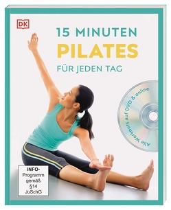 15 Minuten Pilates für jeden Tag von Ungaro,  Alycea