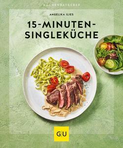 15-Minuten-Singleküche von Ilies,  Angelika