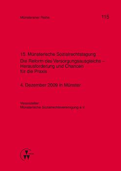 15. Münsterische Sozialrechtstagung von Blumenstein,  Meike, Dörner,  Heinrich, Ehlers,  Dirk, Pohlmann,  Petra, Ruland,  Franz, Schulte,  Rainer, Schwienhorst,  Martin Schulze, Steinmeyer,  Heinz-Dietrich, Uebelhack,  Birgit, Weil,  Klaus