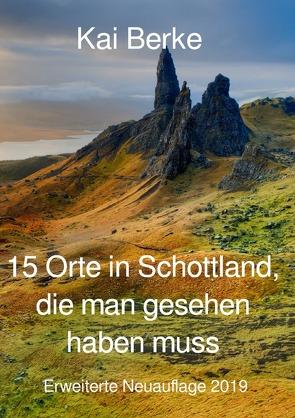 15 Orte in Schottland, die man gesehen haben muss von Berke,  Kai