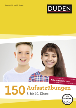 150 Aufsatzübungen 5. bis 10. Klasse von Böhrer,  Gertrud