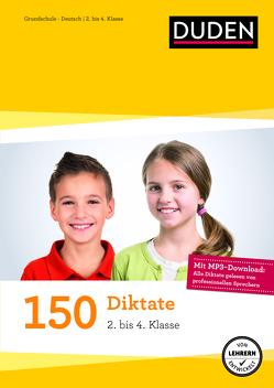 150 Diktate (2. bis 4. Klasse) von Fahlbusch,  Claudia, La Rovere,  Elena, Schauer,  Sandra, Thiel,  Alexandra