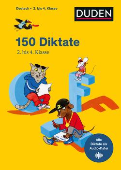 150 Diktate 2. bis 4. Klasse von Fahlbusch,  Claudia, Meyer,  Kerstin, Schauer,  Sandra, Thiel,  Alexandra, Wimmer,  Andrea