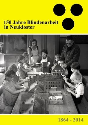 150 Jahre Blindenarbeit in Neukloster von Clauß,  Tom