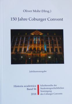 150 Jahre Coburger Convent von Frische,  Detlef, Kümper,  Wolfgang, Mohr,  Oliver