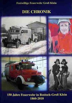 150 Jahre Feuerwehr in Groß Klein 1860-2010 von Nestler,  Christian, Sens,  Ingo