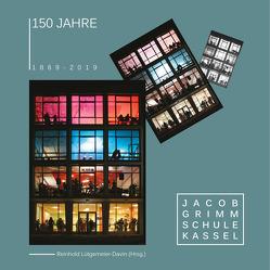150 Jahre Jacob-Grimm-Schule Kassel von Lütgemeier-Davin,  Reinhold