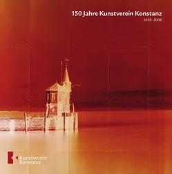 150 Jahre Kunstverein Konstanz von Langenkamp,  Anne, Lapp,  Axel