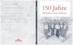 150 Jahre Männerschor Schaan von Eberle,  Albert