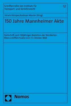 150 Jahre Mannheimer Akte von Kümper,  Hiram, Maurer,  Andreas