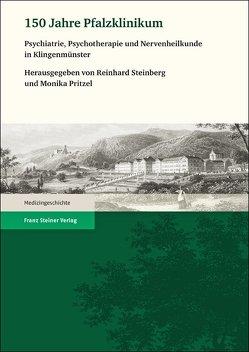 150 Jahre Pfalzklinikum von Pritzel,  Monika, Steinberg,  Reinhard