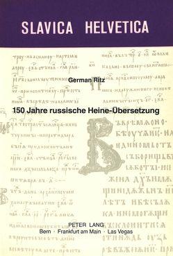 150 Jahre russische Heine-Übersetzung von Ritz,  German-Markus