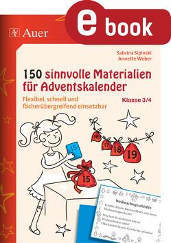 150 sinnvolle Materialien für Adventskalender 3-4 von Sipinski,  Sabrina, Weber,  Annette