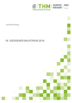 16. Gießener Bauforum 2019 von Minnert,  Jens