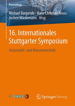 16. Internationales Stuttgarter Symposium von Bargende,  Michael, Reuss,  Hans-Christian, Wiedemann,  Jochen