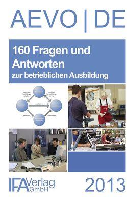 160 Fragen und Antworten zur betrieblichen Ausbildung von Bähr,  Wilhelm, Scharioth,  Georg