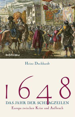 1648 – Das Jahr der Schlagzeilen von Duchhardt,  Heinz