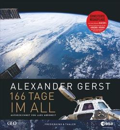 166 Tage im All von Abromeit,  Lars, Alexander Gerst